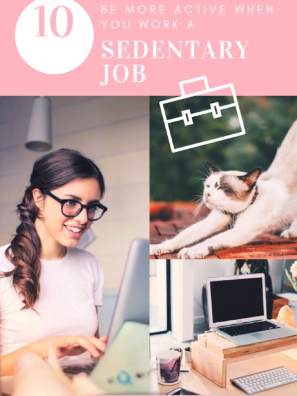 sedentary desk job 10 tips
