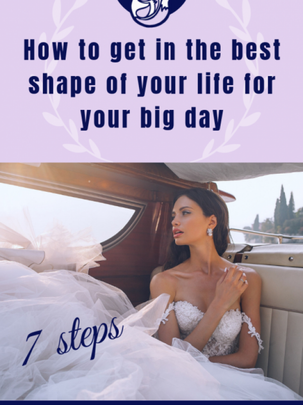 how to get in the best shape of your life for your big day